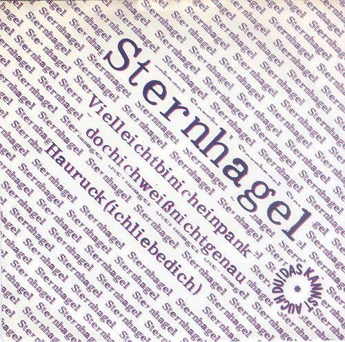 Cover Sternhagel - Vielleichtbinicheinpank Dochichweißnichtgenau / Hauruck (Ichliebedich) (7, Single) Schallplatten Ankauf