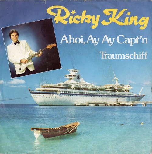 Bild Ricky King - Ahoi, Ay Ay Capt'n (7, Single) Schallplatten Ankauf