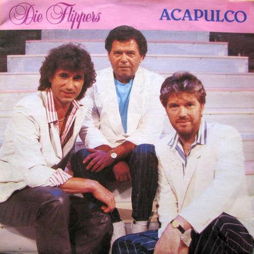Cover zu Die Flippers - Acapulco (7, Single) Schallplatten Ankauf
