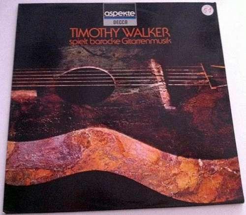 Bild Timothy Walker - Timothy Walker Spielt Barocke Gitarrenmusik (LP, Album) Schallplatten Ankauf