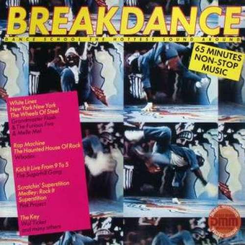 Cover Various - Breakdance Dance School The Hottest Sound Around  (LP, Comp, Mixed) Schallplatten Ankauf
