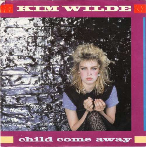 Bild Kim Wilde - Child Come Away (7, Single) Schallplatten Ankauf