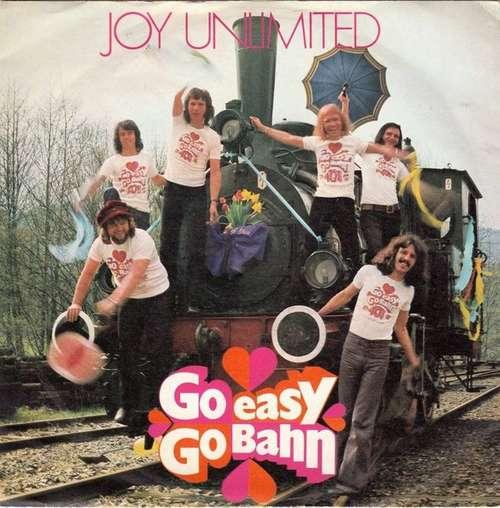 Bild Joy Unlimited - Go Easy Go Bahn (7, Single) Schallplatten Ankauf