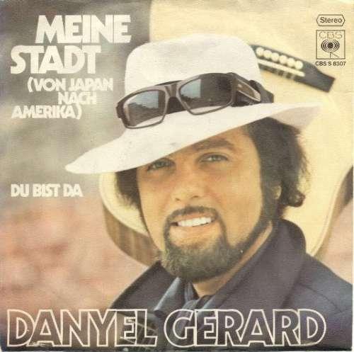 Bild Danyel Gerard* - Meine Stadt (Von Japan Nach Amerika) (7, Single) Schallplatten Ankauf