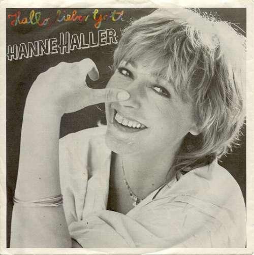 Bild Hanne Haller - Hallo, Lieber Gott (7, Single) Schallplatten Ankauf