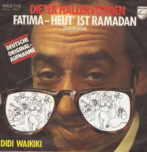 Bild Dieter Hallervorden - Fatima - Heut Ist Ramadan (7, Single) Schallplatten Ankauf