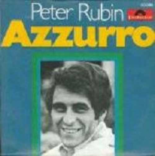 Bild Peter Rubin - Azzurro (7, Single, Mono) Schallplatten Ankauf