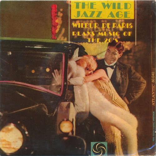 Bild Wilbur De Paris - The Wild Jazz Age - Wilbur De Paris Plays Music Of The 20's (7, EP) Schallplatten Ankauf