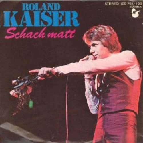 Bild Roland Kaiser - Schach Matt (7, Single) Schallplatten Ankauf