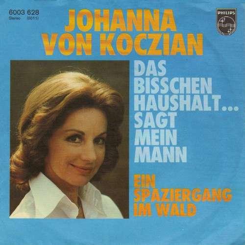 Cover Johanna Von Koczian - Das Bisschen Haushalt ... Sagt Mein Mann (7, Single) Schallplatten Ankauf