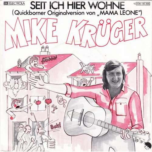 Cover Mike Krüger - Seit Ich Hier Wohne (7, Single) Schallplatten Ankauf