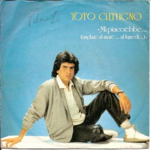 Cover zu Toto Cutugno - Mi Piacerebbe...(Andare Al Mare...Al Lunedi...) / Come Mai?... (7, Single) Schallplatten Ankauf