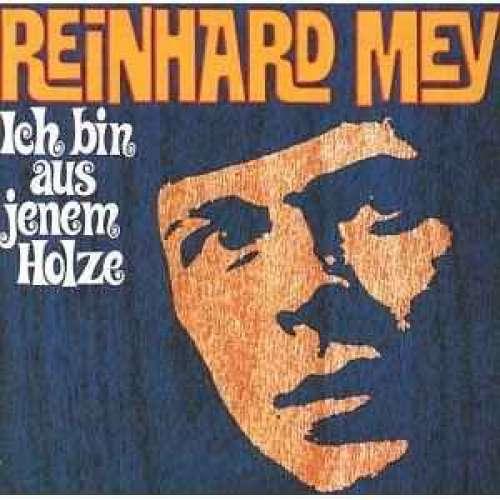 Cover zu Reinhard Mey - Ich Bin Aus Jenem Holze (LP, Album) Schallplatten Ankauf