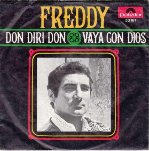Bild Freddy* - Don Diri Don / Vaya Con Dios (7, Single, Mono) Schallplatten Ankauf