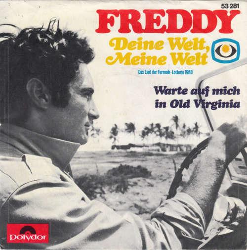 Bild Freddy* - Deine Welt, Meine Welt (7, Single, Mono) Schallplatten Ankauf