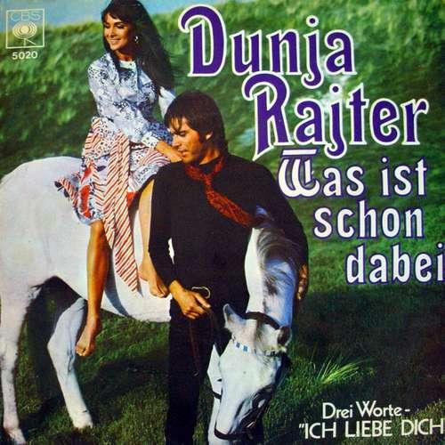 Cover Dunja Rajter - Was Ist Schon Dabei (7, Single) Schallplatten Ankauf