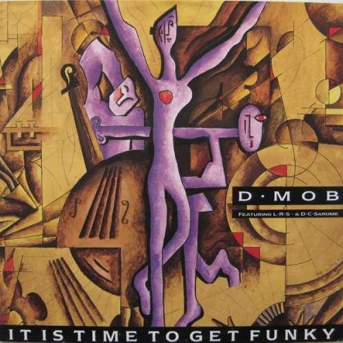 Bild D • Mob* Featuring L•R•S •* & D•C•Sarome* - It Is Time To Get Funky (12) Schallplatten Ankauf