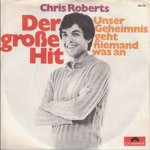 Cover Chris Roberts - Der Grosse Hit (7, Single) Schallplatten Ankauf