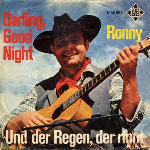 Bild Ronny (4) - Darling, Good Night / Und Der Regen, Der Rinnt (7, Single) Schallplatten Ankauf