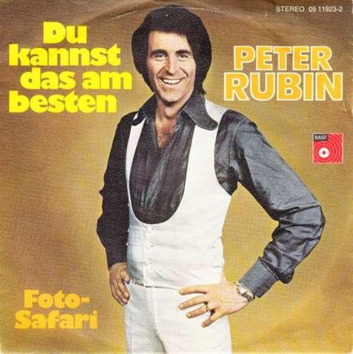 Bild Peter Rubin - Du Kannst Das Am Besten (7, Single) Schallplatten Ankauf