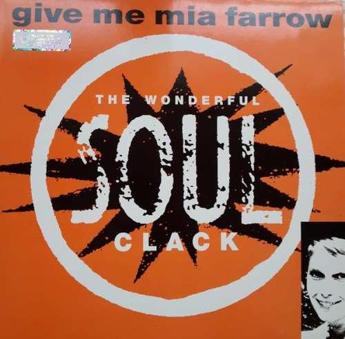 Bild Soul Clack - Give Me Mia Farrow (12, Maxi) Schallplatten Ankauf