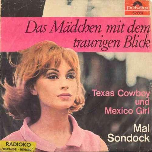 Cover Mal Sondock - Das Mädchen Mit Dem Traurigen Blick (7, Single) Schallplatten Ankauf