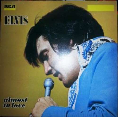 Cover Elvis Presley - Almost In Love (LP, Comp, RE) Schallplatten Ankauf