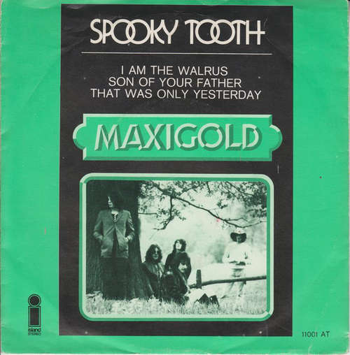 Bild Spooky Tooth - I Am The Walrus / Son Of Your Father / That Was Only Yesterday (7, Maxi) Schallplatten Ankauf