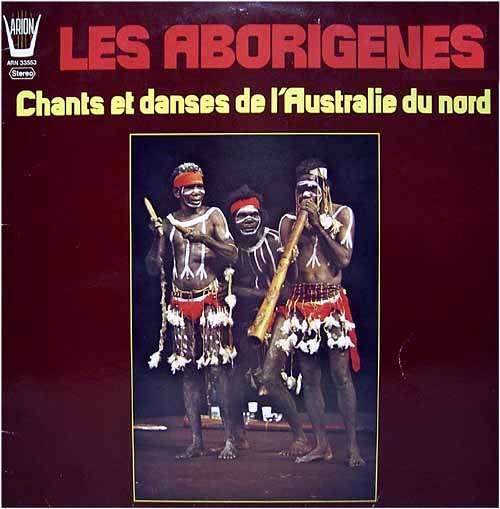 Cover Les Aborigènes* - Chants Et Danses De L'Australie Du Nord (LP, Album) Schallplatten Ankauf