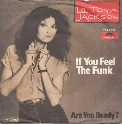 Bild La Toya Jackson - If You Feel The Funk (7, Single) Schallplatten Ankauf