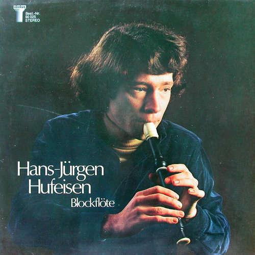 Bild Hans-Jürgen Hufeisen - Blockflöte (LP, Album) Schallplatten Ankauf