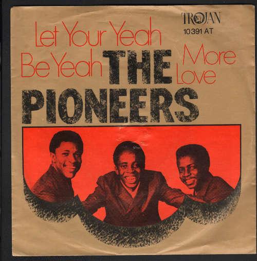 Cover zu The Pioneers - Let Your Yeah Be Yeah (7, Single) Schallplatten Ankauf