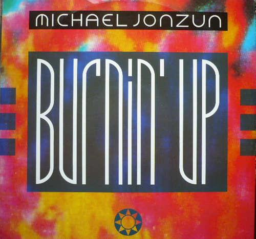 Bild Michael Jonzun - Burnin' Up (12) Schallplatten Ankauf
