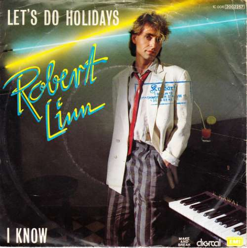 Cover zu Robert Linn - Let's Do Holidays / I Know (7, Single) Schallplatten Ankauf
