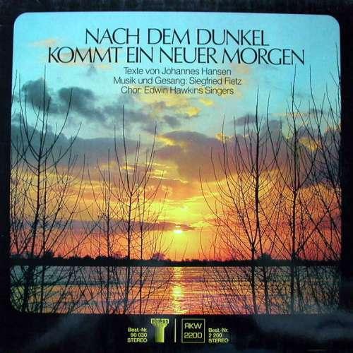 Bild Johannes Hansen, Siegfried Fietz, Edwin Hawkins Singers - Nach Dem Dunkel Kommt Ein Neuer Morgen (LP, Album) Schallplatten Ankauf