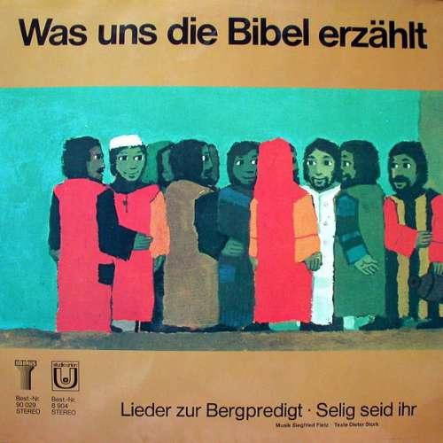 Bild Siegfried Fietz / Dieter Storck - Lieder Zur Bergpredigt - Selig Seid Ihr (LP, Album) Schallplatten Ankauf