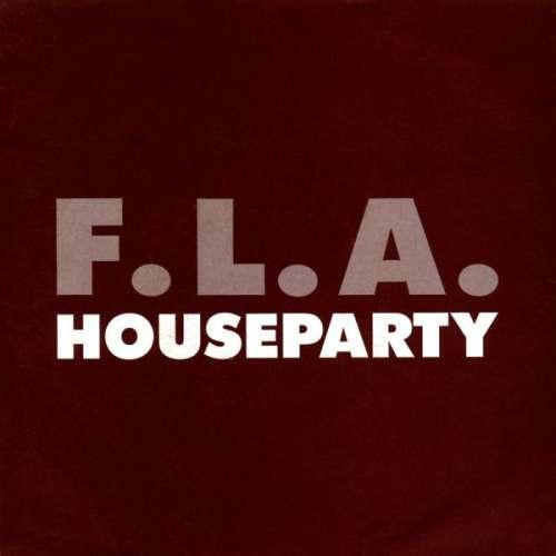 Bild F.L.A. - Houseparty (7, Single) Schallplatten Ankauf