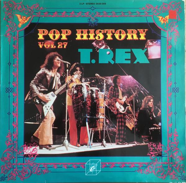 Bild T. Rex - Pop History Vol 27 (2xLP, Comp) Schallplatten Ankauf