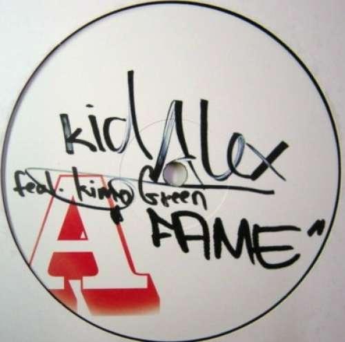 Cover zu Kid Alex Feat. Kimo Green* - Fame (12) Schallplatten Ankauf