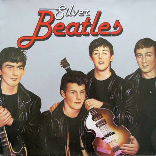 Cover The Beatles - Silver Beatles (LP, Comp) Schallplatten Ankauf