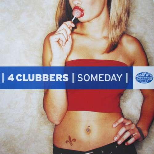 Bild 4 Clubbers - Someday (12, Promo) Schallplatten Ankauf
