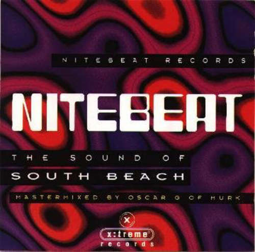 Cover Oscar G* - Nitebeat - The Sound Of South Beach (CD, Album, Mixed) Schallplatten Ankauf