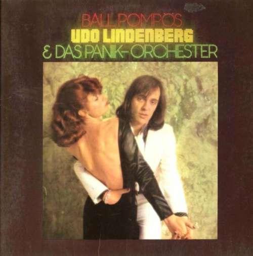 Bild Udo Lindenberg & Das Panikorchester* - Ball Pompös (LP, Album, Gat) Schallplatten Ankauf