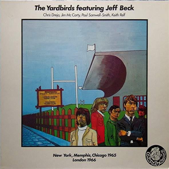 Bild The Yardbirds Featuring Jeff Beck, Chris Dreja, Jim McCarty, Paul Samwell-Smith, Keith Relf - London 1964-1965 New York, Memphis, Chicago 1965 London 1966 (LP, Comp) Schallplatten Ankauf
