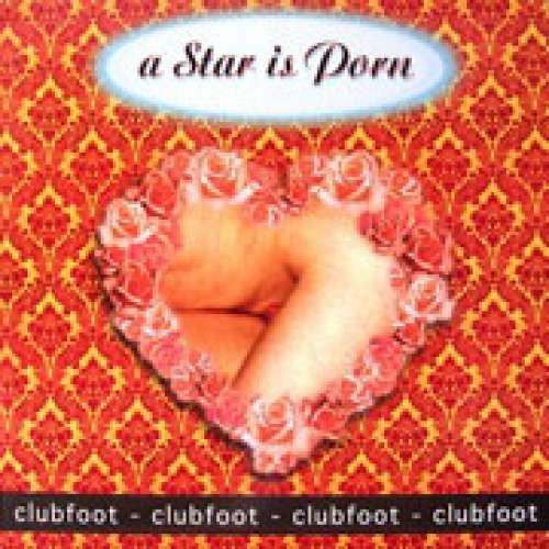 Cover zu Clubfoot - A Star Is Porn (12) Schallplatten Ankauf