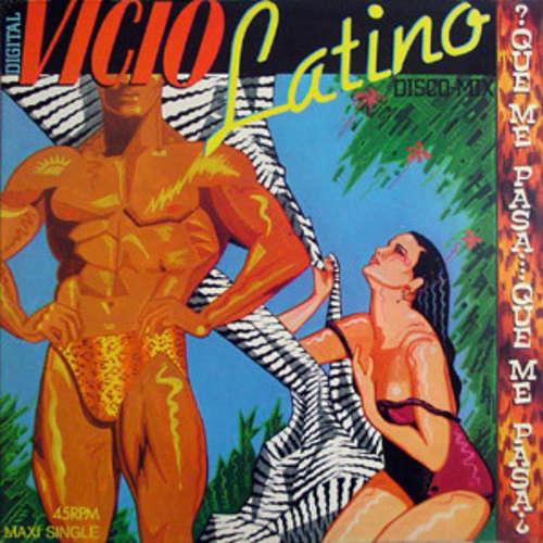 Bild Vicio Latino - ¿Qué Me Pasa, Qué Me Pasa? (12, Maxi) Schallplatten Ankauf