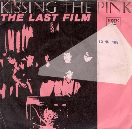 Bild Kissing The Pink - The Last Film (7, Single) Schallplatten Ankauf