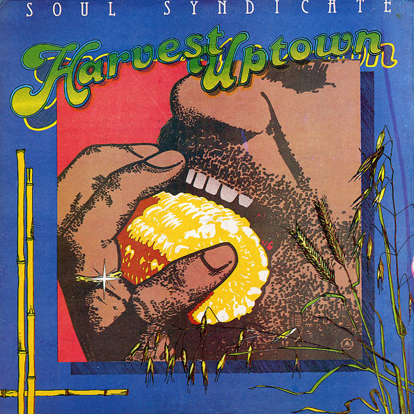 Cover The Soul Syndicate - Harvest Uptown / Famine Downtown (LP) Schallplatten Ankauf