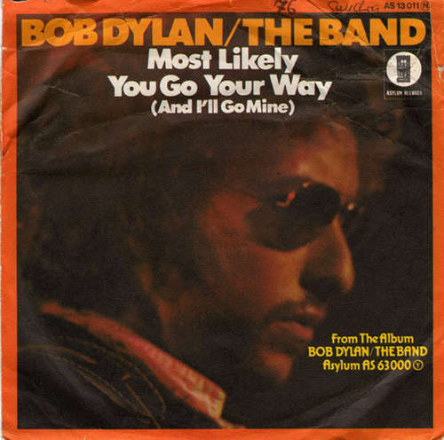 Bild Bob Dylan / The Band - Most Likely You Go Your Way (And I'll Go Mine) (7, Single) Schallplatten Ankauf
