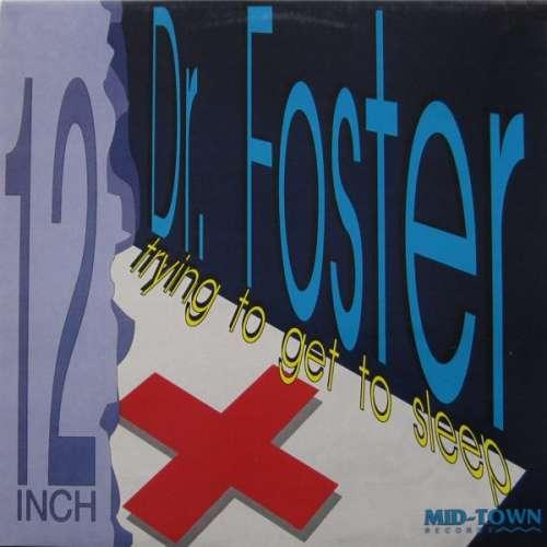 Bild Dr. Foster - Trying To Get To Sleep (12) Schallplatten Ankauf